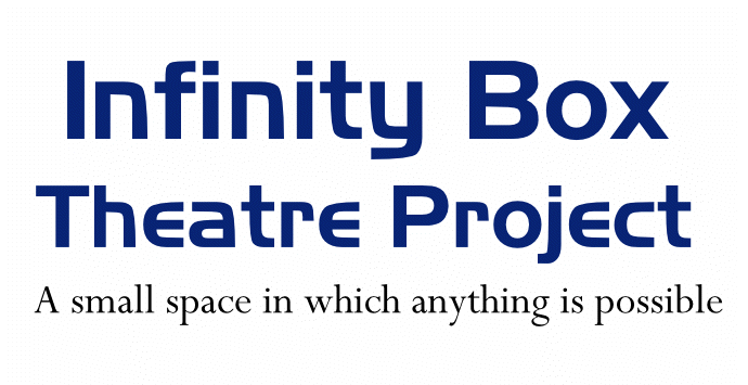 Infinity Box Theatre Project